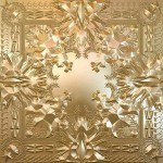 """""""Watch The Throne"""""""